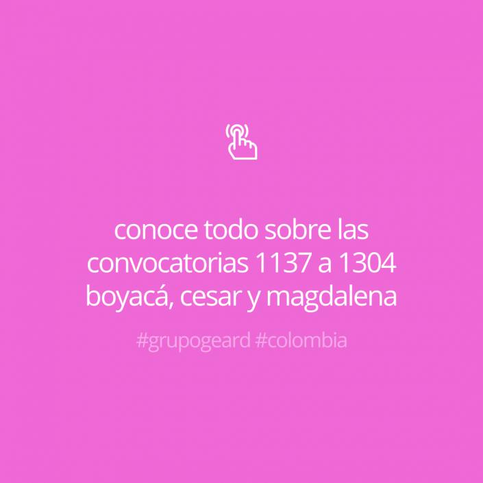 Conoce todo sobre las Convocatorias 1137 a 1304 de la CNSC Boyacá, Cesar y Magdalena